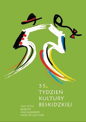 Plakat 55.Tygodnia Kultury Beskidzkiej. Autor: Wiesław Łysakowski