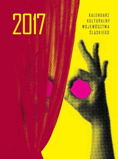 Kalendarz Kulturalny Województwa Śląskiego 2017